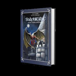 Shaphiriane und der Mythos des Drachen (Teil 2 der Perlenglanzsaga)